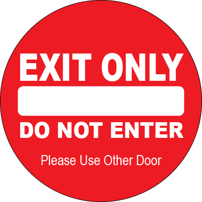 """Exit Only Do Not Enter"" Circle Floor Sign"