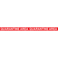 Quarantine Area Floor Tape