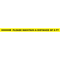 Please Maintain a Distance of 6ft Horizontal Floor Tape