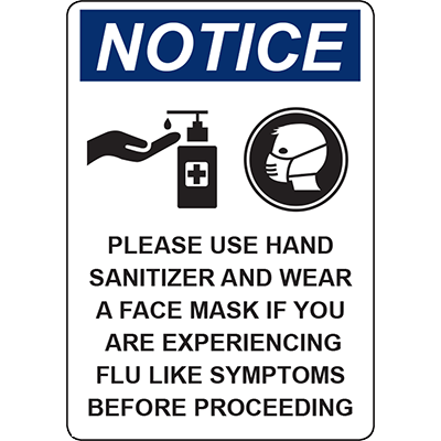 NOTICE PLEASE USE HAND SANITIZER AND FACE MASK SIGN
