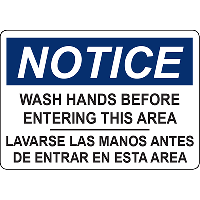 NOTICE WASH HANDS BEFORE ENTERING THIS AREA SIGN