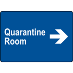 Quarantine Room Right Sign