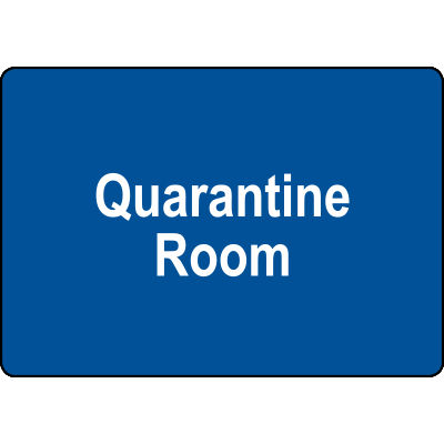 Quarantine Room Sign