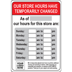 Custom Our Store Hours Have Temporarily Changed Sign
