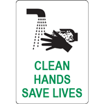 Clean Hands Save Lives Sign