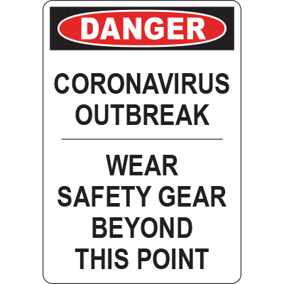Danger Corona Virus Outbreak Wear Safety Gear Vert Sign