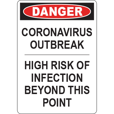 Danger Corona Virus Outbreak High Risk of Infection Vert Sign