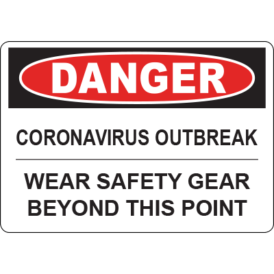 Danger Corona Virus Outbreak Wear Safety Gear Horizontal Sign