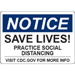 Notice Save Lives Practice Social Distancing Horizontal Sign