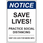 Notice Save Lives Practice Social Distancing Vert Sign