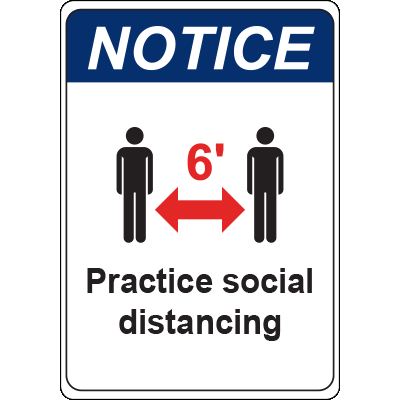 Notice 6ft Practice Social Distancing Sign