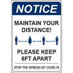 Notice Maintain Your Distance Please Keep 6ft Apart Vert Sign