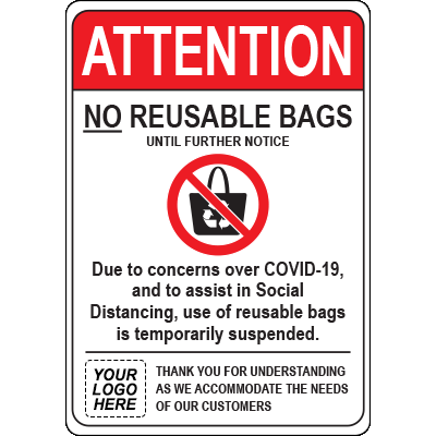 Custom Attention No Reusable Bags Sign