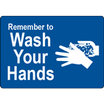 Remember to Wash Your Hands Blue Label