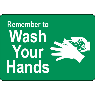 Remember to Wash Your Hands Green Label