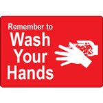 Remember to Wash Your Hands Red Label