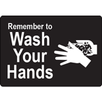 Remember to Wash Your Hands Black Label