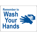 Remember to Wash Your Hands White w/Blue Label