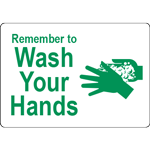 Remember to Wash Your Hands White w/Green Label