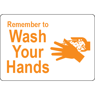 Remember to Wash Your Hands White w/Yellow Label