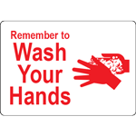 Remember to Wash Your Hands White w/Red Label
