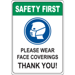 Please Wear Face Coverings Thank You Sign