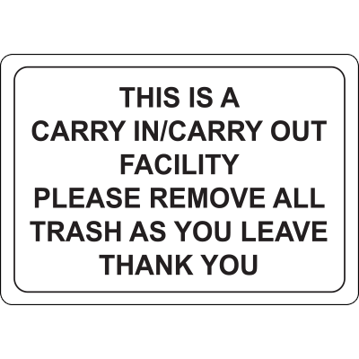This is a Carry In Carry Out Facility Sign