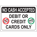 Debit or Credit Cards Only Sign