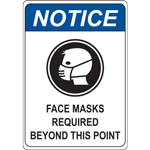 """Face Masks Required Beyond This Point"" Sign"