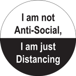 I Am Not Anti Social I Am Just Distancing Label