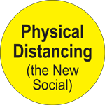 Physical Distancing The New Social Label