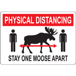 Physical Distancing Stay One Moose Apart Sign