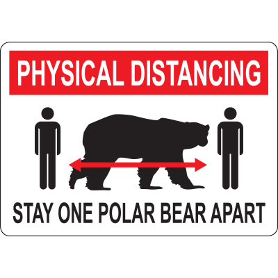 Physical Distancing Stay One Polar Bear Apart Sign
