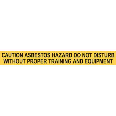 CAUTION ASBESTOS HAZARD DO NOT DISTURB PIPE MARKER