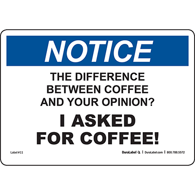 Notice The Difference Between Coffee and...