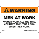 Warning Men at Work Women Work All...