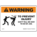 Warning To Prevent Injury Don't Tell Me...