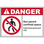 DANGER Non-permit confined space Authorized personnel only SIGN