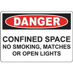 DANGER CONFINED SPACE NO SMOKING, MATCHES OR OPEN LIGHTS SIGN