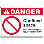 DANGER Confined space Lock out and tag out required before entry SIGN