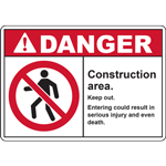 DANGER Construction area Entering could result in serious injury and even death SIGN