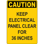 CAUTION KEEP ELECTRICAL PANEL CLEAR FOR 37 INCHES SIGN