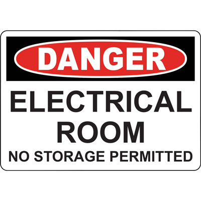 DANGER ELECTRICALROOM NO STORAGE PERMITTED SIGN