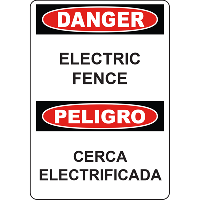 DANGER ELECTRIC FENCE PELIGRO CERCA ELECTRIFICADA SIGN