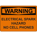 WARNING ELECTRICAL SPARK HAZARD NO CELL PHONES SIGN