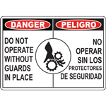 DANGER DO NOT OPERATE WITHOUT GUARDS IN PLACE PELIGRO NO OPERAR SIN LOS PROTECTORES DE SEGURIDAD SIGN