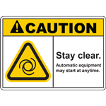 CAUTION STAY CLEAR AUTOMATIC EQUIPMENT MAY START AT ANYTIME SIGN