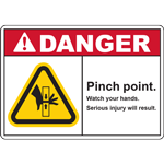DANGER PINCH POINT WATCH YOUR HANDS SERIOUS INJURY WILL RESULT SIGN