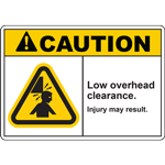 CAUTION LOW OVERHEAD CLEARANCE INJURY MAY RESULT SIGN