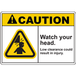 CAUTION WATCH YOUR HEAD LOW CLEARANCE COULD RESULT IN INJURY SIGN